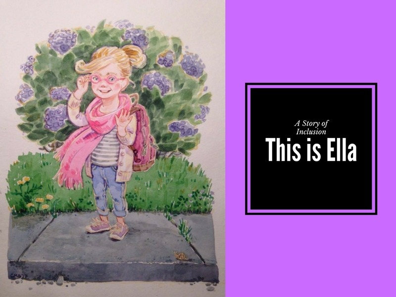 A Story of Inclusion: This is Ella