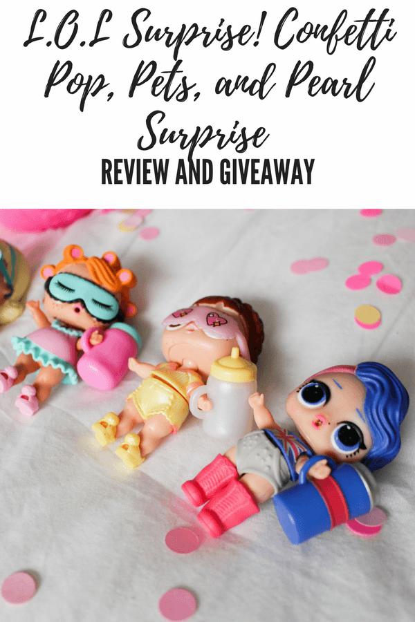 L.O.L Surprise! Confetti Pop, Pets, and Pearl Surprise Review + Giveaway