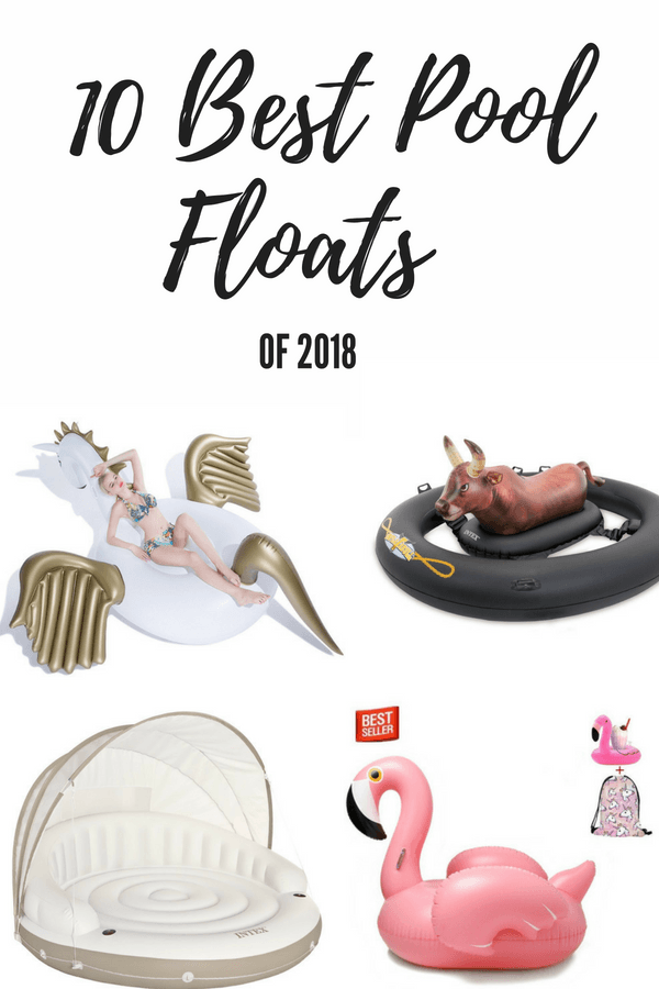 best pool floats of 2018