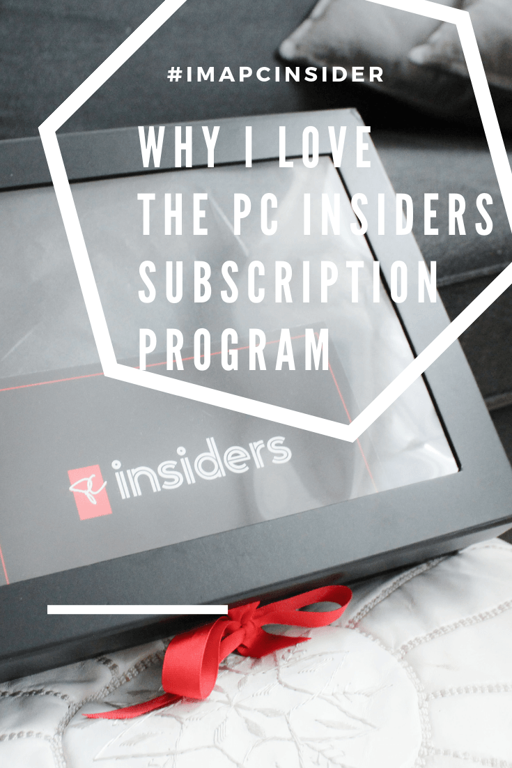 Why I Love the PC Insiders Subscription Program