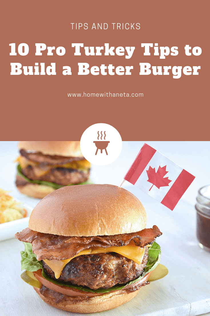 10 Pro Turkey Tips to Build a Better Burger #TurkeyOnTheGrill