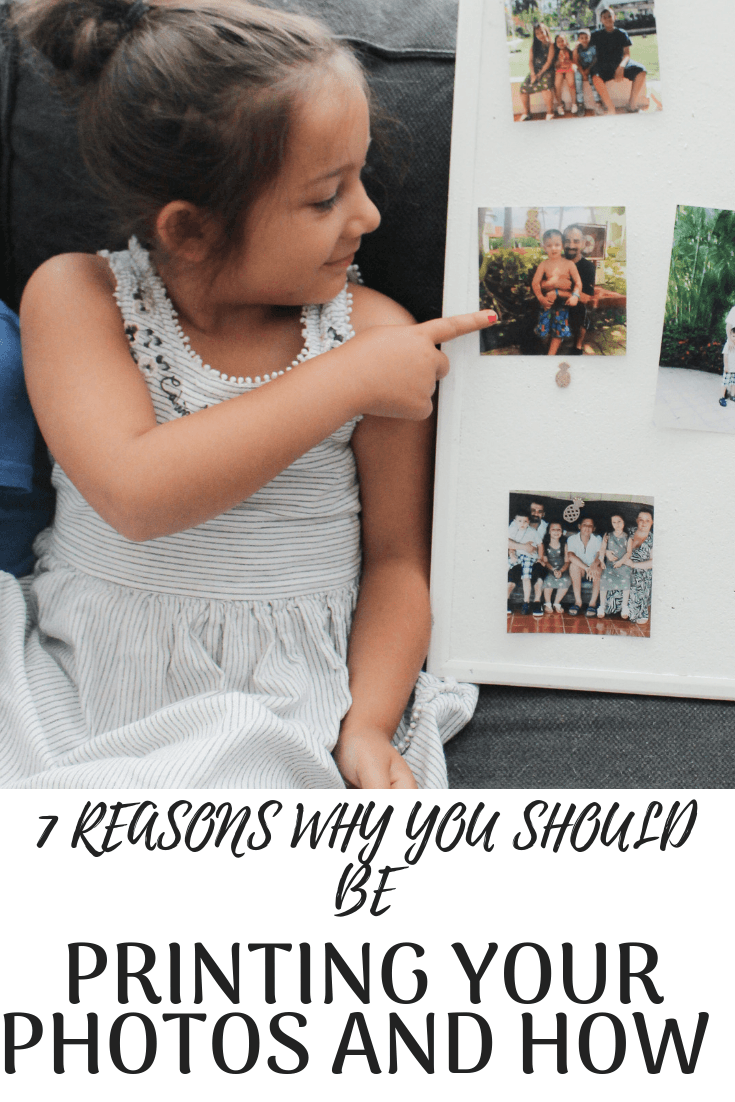 7 Reasons Why You Should Be Printing Your Photos and How